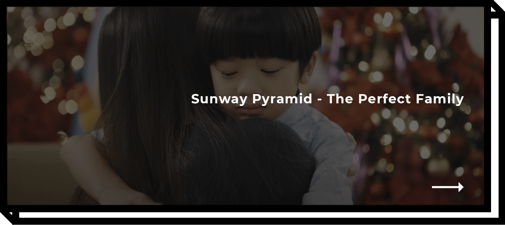 Sunway Pyramid - The Perfect Family