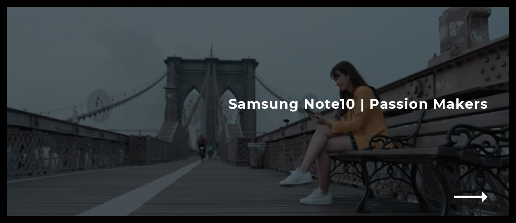 Samsung Note10 - Passion Makers