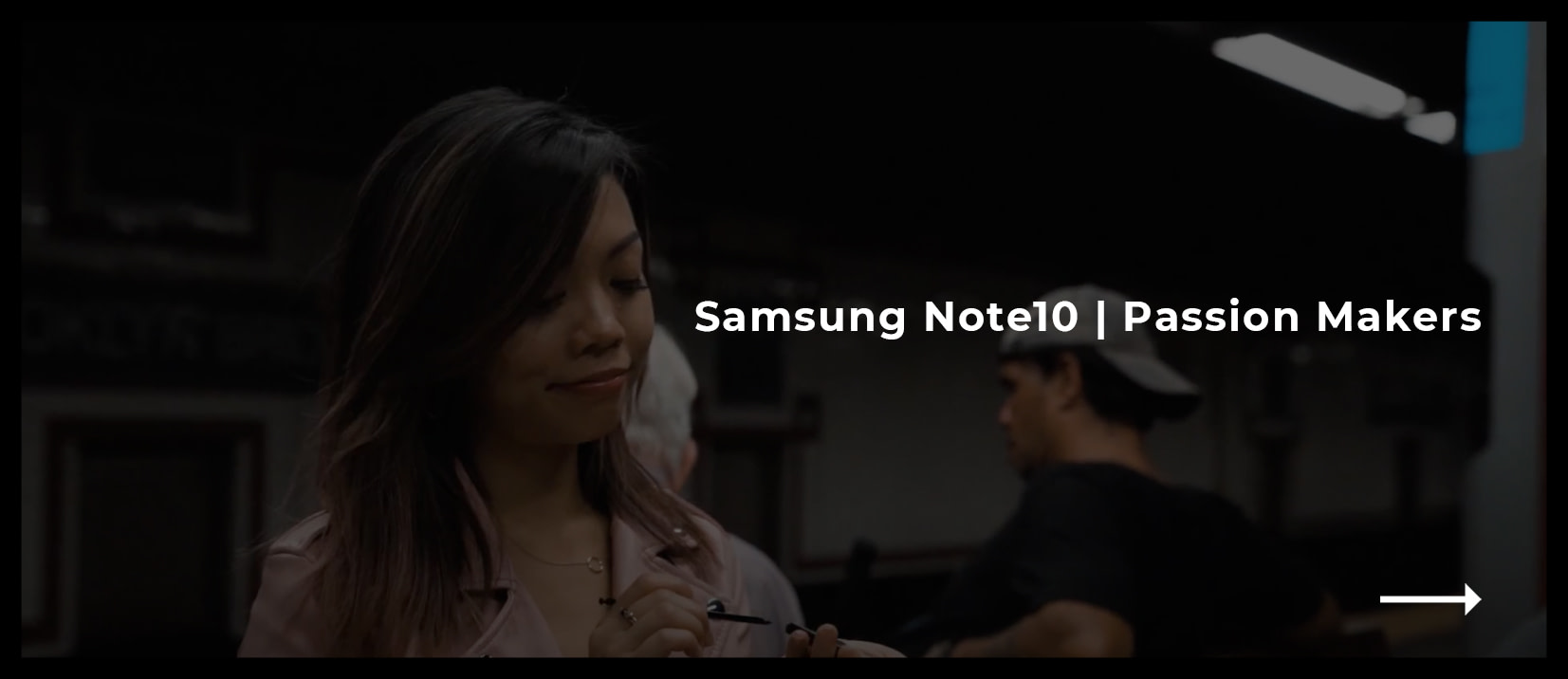 Samsung Note10 - Passion Makers (Jenn)